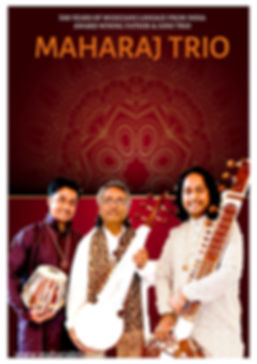 MAHARAJ TRIO FLYER, MAHARAJ TRIO POSTER, CONCERT TOUR, Vikash Maharaj, Pandit Vikash Maharj