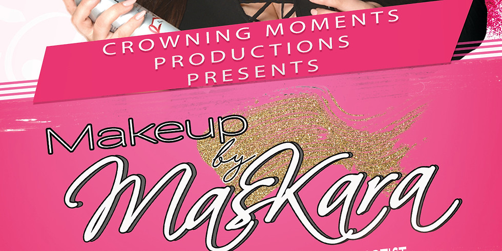 Makeup by Maskara Group Makeup Lesson & Pageant 101 Workshop- ONTARIO, CA (10/21 3 PM-6 PM) (1)