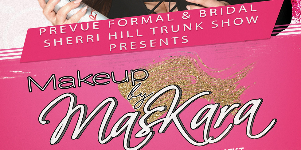 Makeup by Maskara Group Makeup Lesson & Pageant 101 Workshop Hosted by Prevue Formal & Bridal (8/24 4 PM-7 PM)