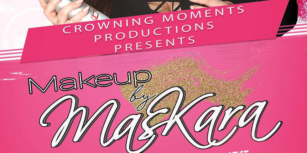 Makeup by Maskara Group Makeup Lesson & Pageant 101 Workshop- San Jose, CA (10/5 12:30 PM-3:30 PM)