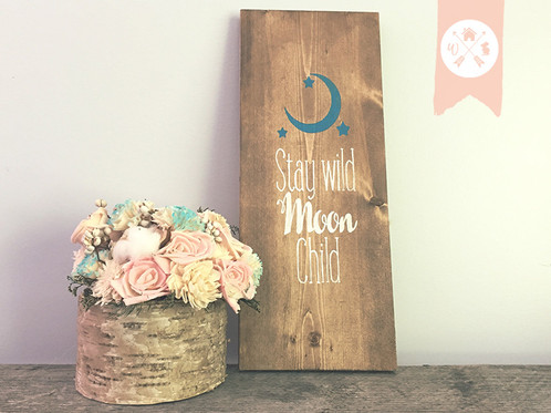 Stay Wild Moon Child Woodland Home Decor Country Home Decor Be Brave Signs Home Decor Canada Online Shop