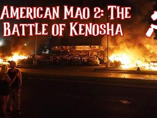 American Mao 2: The Battle of Kenosha