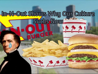 In-N-Out Shows Why Our Culture Sucks Now