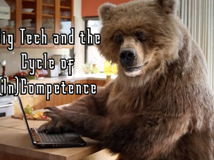 Big Tech and the Cycle of (In)Competence