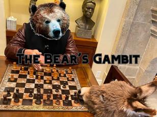 The Bear's Gambit