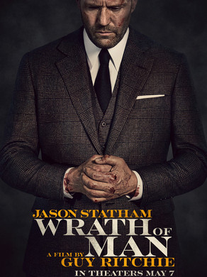 Jason's Review of Wrath of Man 2021 ★★★★