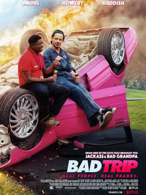 Jason's Review of Bad Trip 2021 ★★★★