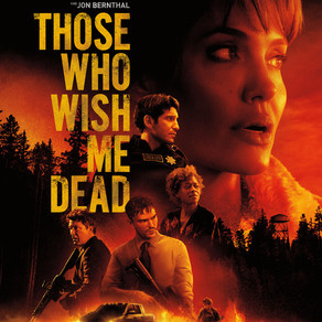 Kierre's Review of Those Who Wish Me Dead 2021 ★★★