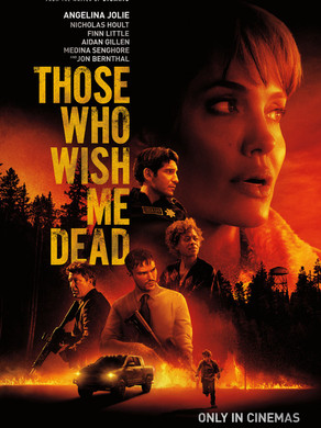 Jason's Review of Those Who Wish Me Dead 2021 ★★★