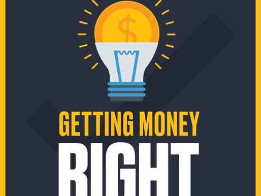 66- Getting Money Right
