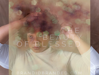 The Beauty of Blessed