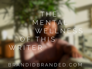 The Mental Wellnessof thisWriter