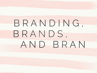 Branding, Brands, and Bran