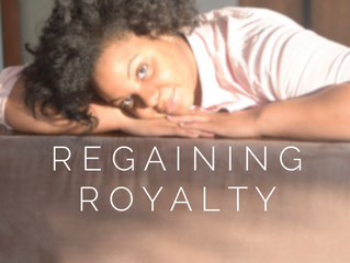 Regaining Royalty