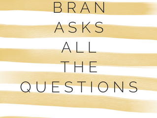 Bran Asks all the Questions