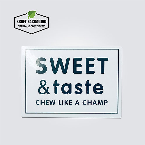 White rectangle Sweet & Taste chew like a champ text printed sticker label
