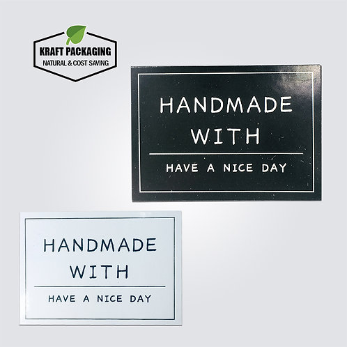 Black and White rectangle Handmade with Have A Nice Day text printed sticker