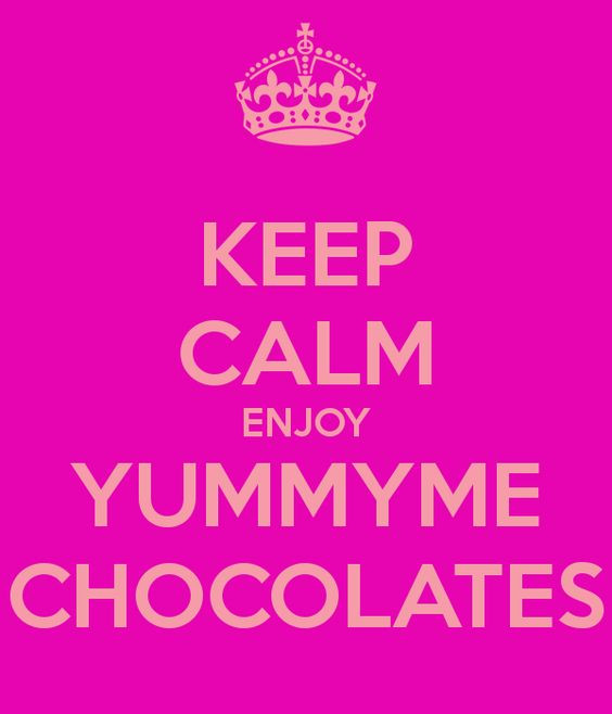 Keep Calm Enjoy YummyMe Chocolates