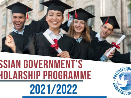 RUSSIAN GOVERNMENT'S SCHOLARSHIP PROGRAMME 2021/2022