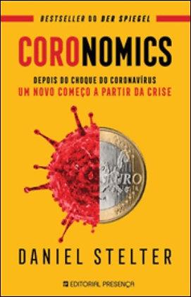 Coronomics - Depois do choque do Coronavírus, um novo começo a partir da crise.