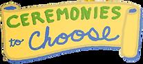ceremoniestochoose_final.png