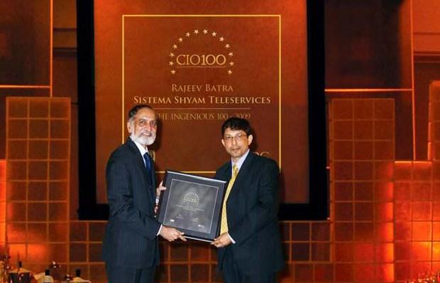 The Ingenious 100: Rajeev Batra, CIO of Sistema Shyam Teleservices receives the CIO100 Award for 2009