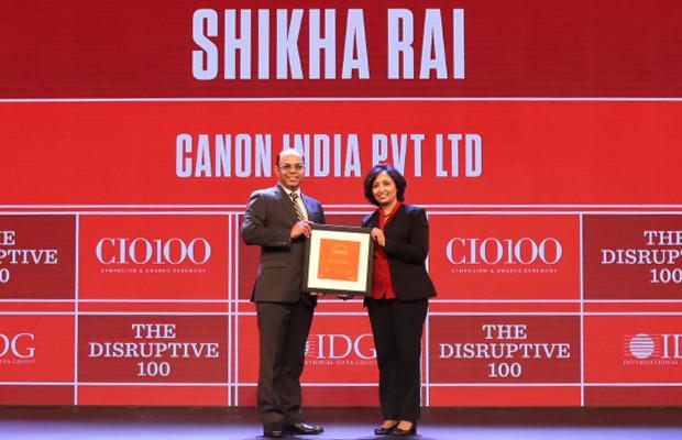 The Disruptive 100: Shikha Rai, VP - HR & IT, Canon India receives the CIO100 Award for 2019