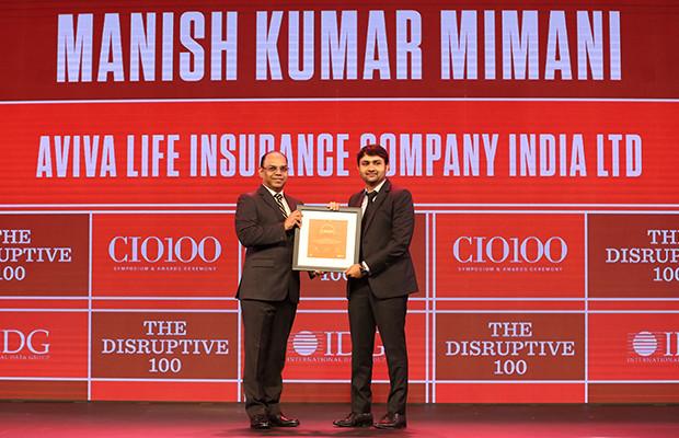 The Disruptive 100: Manish Mimani, Senior VP & Head IT, Aviva Life Insurance Company India receives the CIO100 Award for 2019
