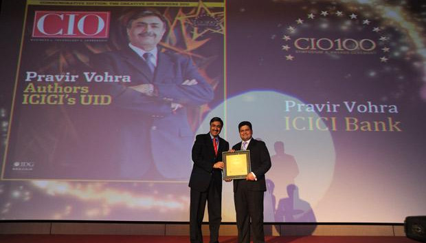 The Creative 100: Pravir Vohra, President & Group CTO of ICICI Bank receives the CIO100 Award for 2011