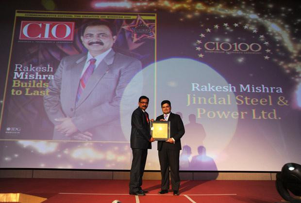 The Creative 100: Rakesh Mishra, Head IT, Jindal Steel & Power receives CIO100 Award for 2011