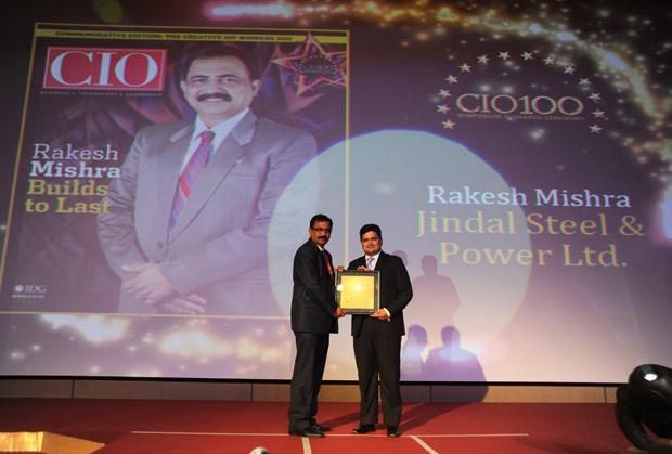 The Creative 100: Rakesh Mishra, Head IT, Jindal Steel & Power receives CIO100 Award for 2011