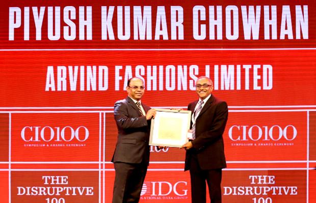 The Disruptive 100: Piyush Chowhan, CIO, Arvind Fashions receives the CIO100 Award for 2019
