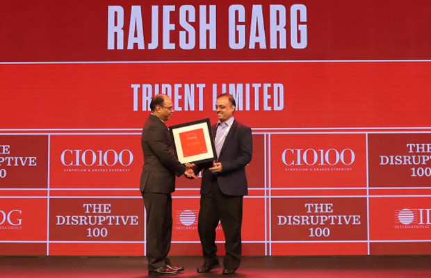 The Disruptive 100: Rajesh Garg, CXO –IT, Trident receives the CIO100 Award for 2019