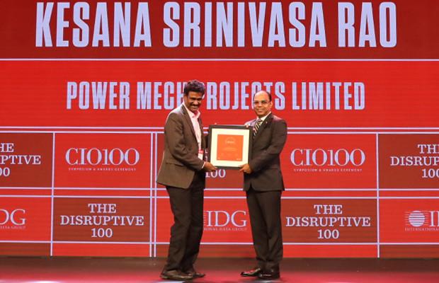 The Disruptive 100: Kesana Srinivasa Rao, Head-SAP & IT, Power Mech Projects receives the CIO100 Award for 2019