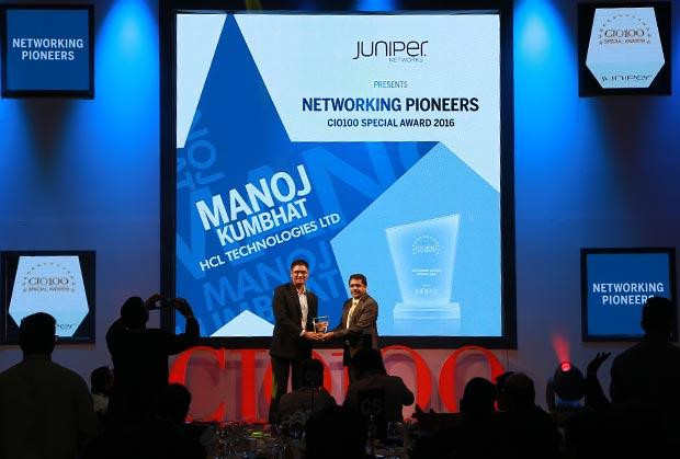 Networking Pioneer: Manoj Kumbhat, Sr. VP & Global CIO, HCL Technologies receives the CIO100 Special Award for 2016 in association with Juniper Networks