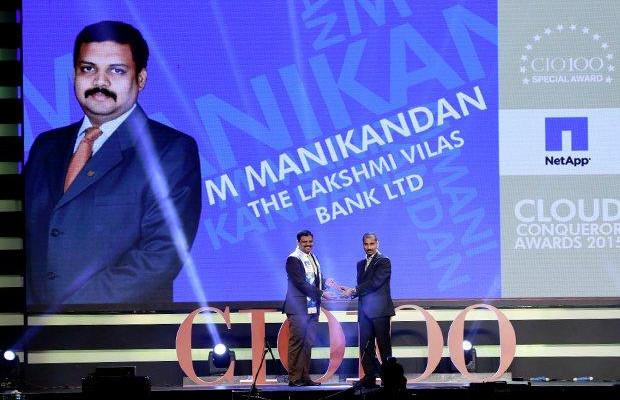 Cloud Conqueror: M Manikandan, DGM-IT of The Lakshmi Vilas Bank receives the CIO100 Special Award for 2015 from Ramanujan Komanduri, Director Sales, NetApp India