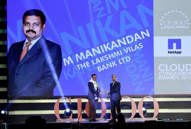 Cloud Conqueror: M Manikandan, DGM-IT of The Lakshmi Vilas Bank receives the CIO100 Special Award for 2015 from Ramanujan Komanduri, Director Sales, NetApp India