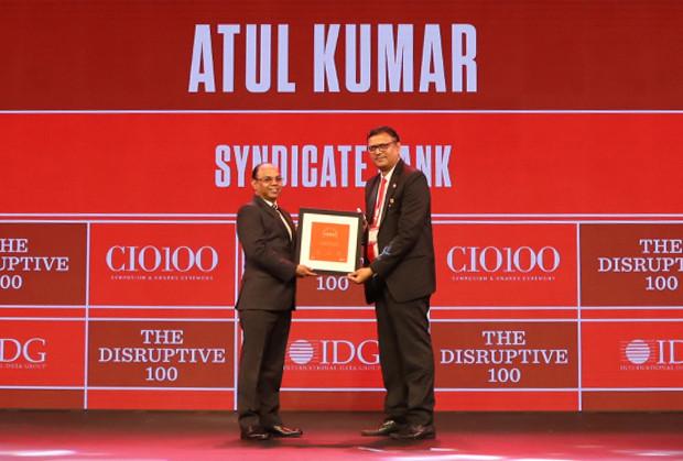 The Disruptive 100: Atul Kumar, CIO, Syndicate Bank receives the CIO100 Award for 2019