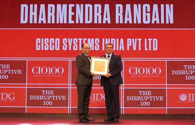 The Disruptive 100: Dharmendra Rangain, CIO, Cisco Systems for India and SAARC region receives the CIO100 Award for 2019