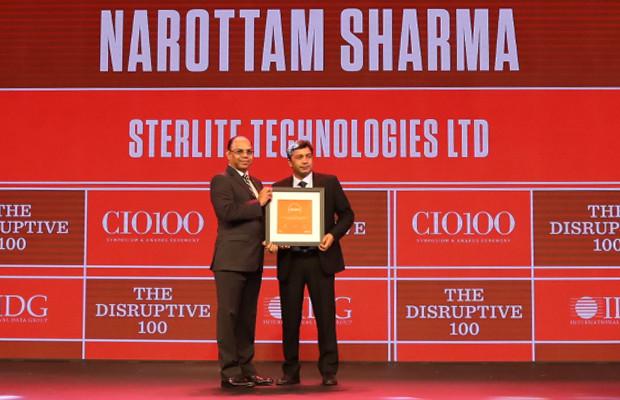 The Disruptive 100: Narottam Sharma, Head Transformation Network Service Business, Sterlite Technologies receives the CIO100 Award for 2019