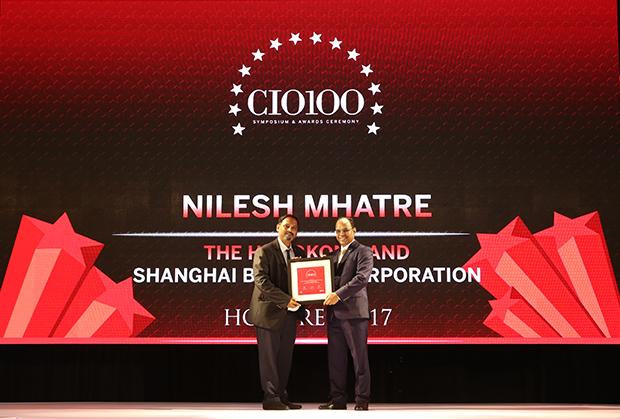The Digital Innovators: Nilesh	Mhatre, Chief Information Officer, The Hong Kong and Shanghai Banking Corporation receives the CIO100 Award for 2017.