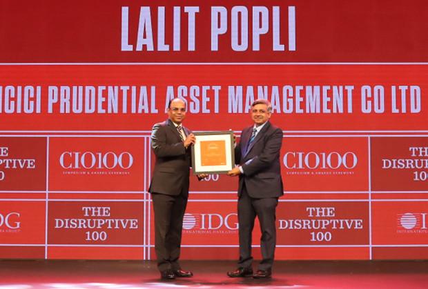 The Disruptive 100: Lalit Popli, Head – IT, ICICI Prudential AMC  receives the CIO100 Award for 2019