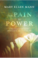 From Pain to Power, overcoming sexual trauma, Mary Ellen Mann