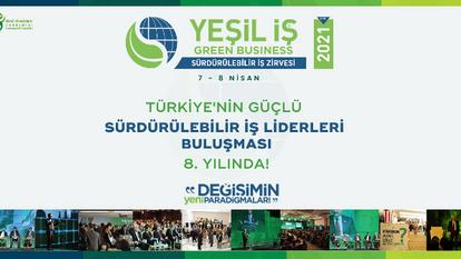 """""""Yeşil İş 2021'' 7-8 Nisan'da Gerçekleşecek"""