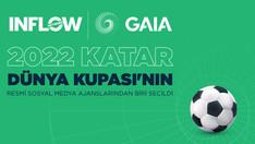 2022 Katar Dünya Kupası'nın Sosyal Medya Ajansı %100 Türk Sermayeli GAIA & INFLOW Oldu