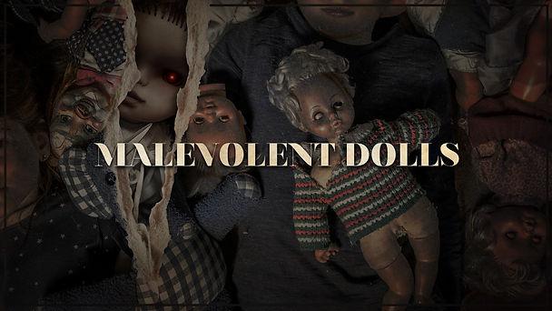 GS_MalevolentDolls_TitleSlide_New_V1.jpg