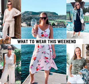 WHAT TO WEAR THIS WEEKEND