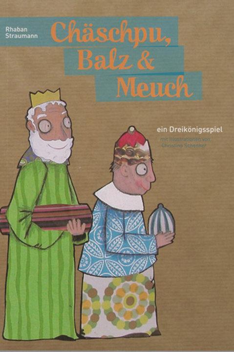 Chäschpu, Balz & Meuch