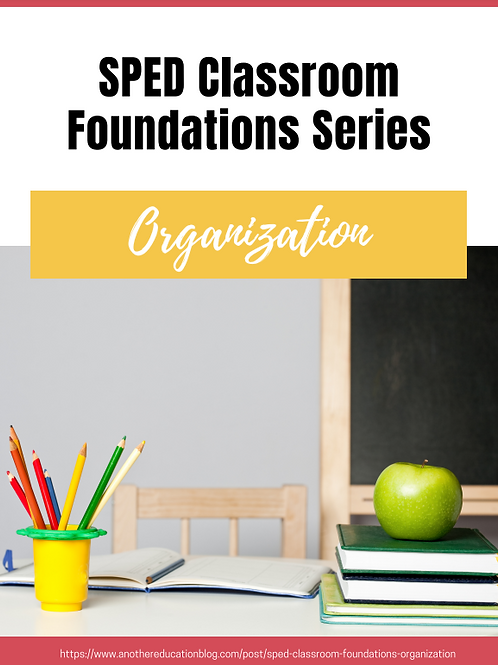 SPED Classroom: Organization