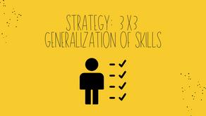 Strategy: 3x3 Generalization of Skills
